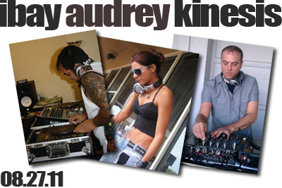 After Set With Ibay | Audrey | Kinesis 08.07.11