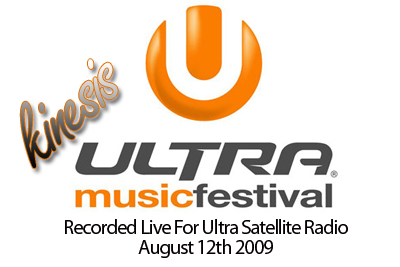 Kinesis – Ultra Music Festival (Satellite Radio)