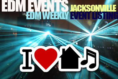 House, Techno and Electronic Music In Jacksonville, FL