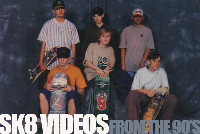 Classic Skate Videos From The 90's